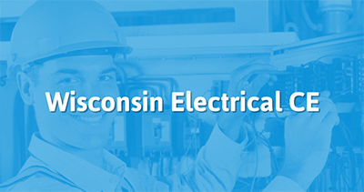 Wisconsin Electrical Continuing Education Online | TradesmanCE.com